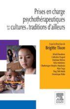 Prises en charge psychothérapeutiques face aux cultures et traditions d'ailleurs (ebook)