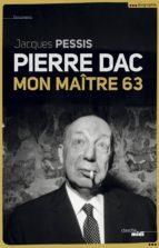 Pierre Dac, mon maître 63 (ebook)