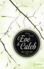 Eve & Caleb 1 - Wo Licht war (ebook)