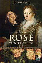 Die Rose von Florenz (ebook)