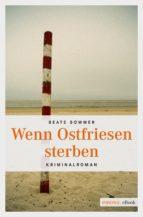 Wenn Ostfriesen sterben (ebook)