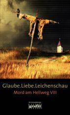 Glaube. Liebe. Leichenschau (ebook)