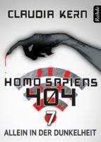 Homo Sapiens 404 Band 7: Allein in der Dunkelheit (ebook)