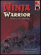 NINJA WARRIOR, VOLUME 1: THE BEGINNING
