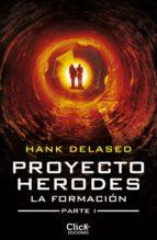 Proyecto Herodes. La Formación. Parte I (ebook)