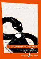 El aliento de la serpiente (ebook)