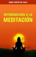 INTRODUCCIÓN A LA MEDITACIÓN (ebook)