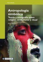 Antropología simbólica (ebook)