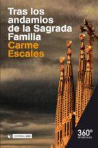 Tras los andamios de la Sagrada Familia (ebook)