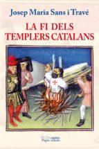 La fi dels templers catalans (epub) (ebook)