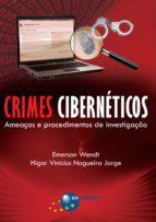 Crimes Cibernéticos: ameaças e procedimentos de investigação (ebook)