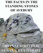 The Faces in the Standing Stones of Avebury (ebook)