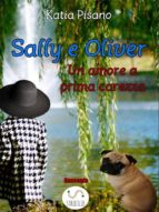 Sally e Oliver - Un amore a prima carezza (ebook)