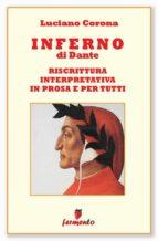 Inferno in prosa e per tutti (ebook)