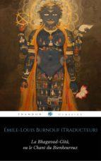La Bhagavad-Gîtâ, ou le Chant du Bienheureux (ebook)