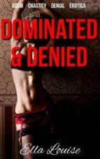 Dominated & Denied (ebook)