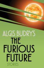 The Furious Future (ebook)