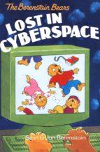 The Berenstain Bears Lost in Cyberspace (ebook)