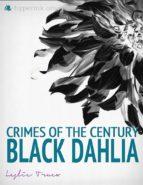 Crimes of the Century: The Black Dahlia Murder (ebook)