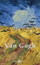 Delphi Complete Works of Vincent van Gogh (Illustrated) (ebook)