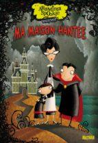 Araminta Spookie T1 : Ma maison hantée (ebook)