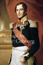 La saga des Saxe-Cobourg (ebook)