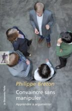 Convaincre sans manipuler (ebook)