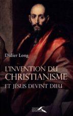 L'Invention du christianisme (ebook)