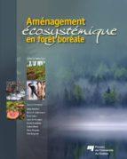 Aménagement écosystémique en forêt boréale (ebook)