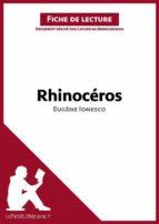 Rhinocéros d'Eugène Ionesco (Fiche de lecture) (ebook)