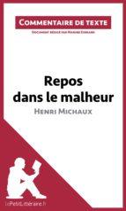Repos dans le malheur d'Henri Michaux (ebook)
