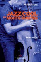 Jazz Cool et morts subites (ebook)