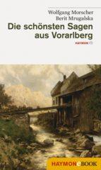 Die schönsten Sagen aus Vorarlberg (ebook)