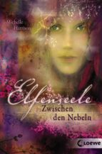 Elfenseele 2 - Zwischen den Nebeln (ebook)