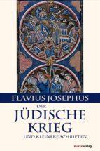 Der Jüdische Krieg und Kleinere Schriften (ebook)