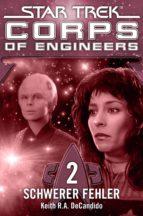 Star Trek - Corps of Engineers 02: Schwerer Fehler (ebook)