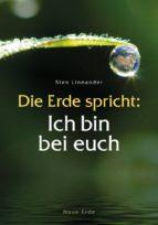 Die Erde spricht: Ich bin bei euch (ebook)
