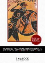 Odysseus - Was Homer nicht erzählte (ebook)