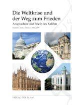 Die Weltkrise und der Weg zum Frieden