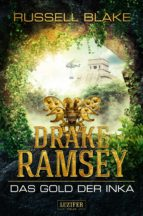 Drake Ramsey: Das Gold der Inka (ebook)