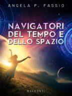 Navigatori del tempo e dello spazio (ebook)