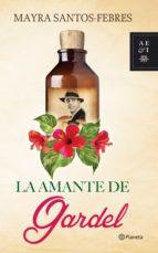 La amante de Gardel (ebook)