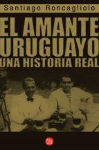 El amante uruguayo (ebook)
