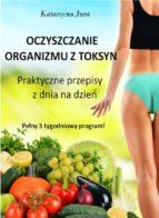 Oczyszczanie organizmu z toksyn (ebook)