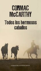 Todos los hermosos caballos (Trilogía de la frontera 1) (ebook)