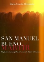 SAN MANUEL BUENO, MÁRTIR. ADAPTACIÓN CINEMATOGRÁFICA DE LA NIVOLA DE MIGUEL DE UNAMUNO (ebook)