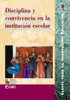 Disciplina y convivencia en la institución escolar (ebook)
