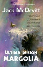 Última misión: Margolia (ebook)