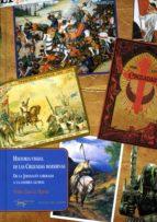 Historia visual de las Cruzadas modernas (ebook)
