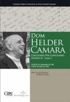 Dom Helder Camara Circulares Pós-Conciliares Volume III - Tomo I (ebook)